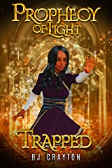 Prophecy of Light - Trapped Kindle Edition