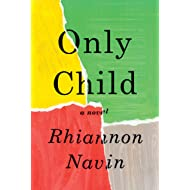 Only Child: A novel