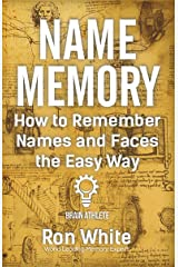 How to Remember Names and Faces the Easy Way Kindle Edition