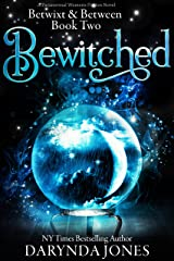Bewitched: A Paranormal Women's Fiction Novel : Betwixt & Between Book Two Kindle Edition