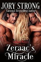 Zeraac's Miracle (Fallon Mates Book 2) Kindle Edition