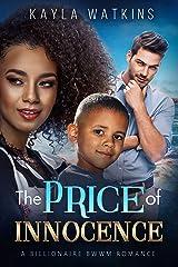 The Price of Innocence: A BWWM Billionaire Romance Kindle Edition