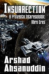 Insurrection (Spanish Edition)