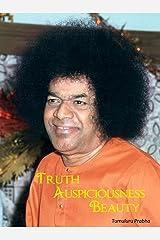 Truth, Auspiciousness, Beauty Kindle Edition
