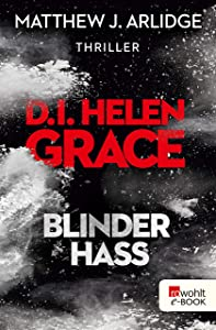 D.I. Helen Grace: Blinder Hass (Ein Fall für Helen Grace 7) (German Edition)