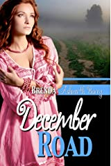 December Road (Seasons of Love and War Book 2) Kindle Edition