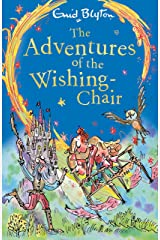 The Adventures of the Wishing-Chair: Book 1 Kindle Edition