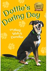 Dottie's Daring Day Kindle Edition