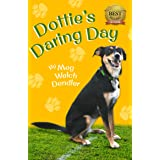 Dottie's Daring Day