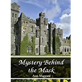 Mystery Behind the Mask