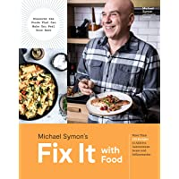 Fix It with Food: More Than 125 Recipes to Address Autoimmune Issues and Inflammation...