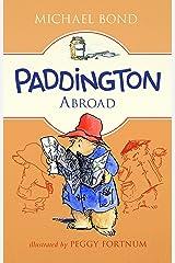 Paddington Abroad Kindle Edition