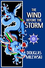 The Wind Before the Storm (Swan Song Book 2) Kindle Edition
