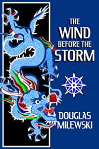The Wind Before the Storm (Swan Song Book 2)