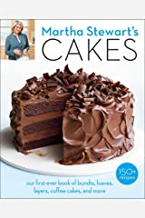 Martha Stewart's Cakes: Our First-Ever Book of Bundts, Loaves, Layers, Coffee Cakes, and More: A Baking Book Paperback