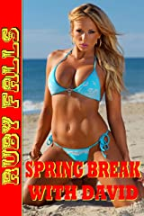 Spring Break With David Kindle Edition