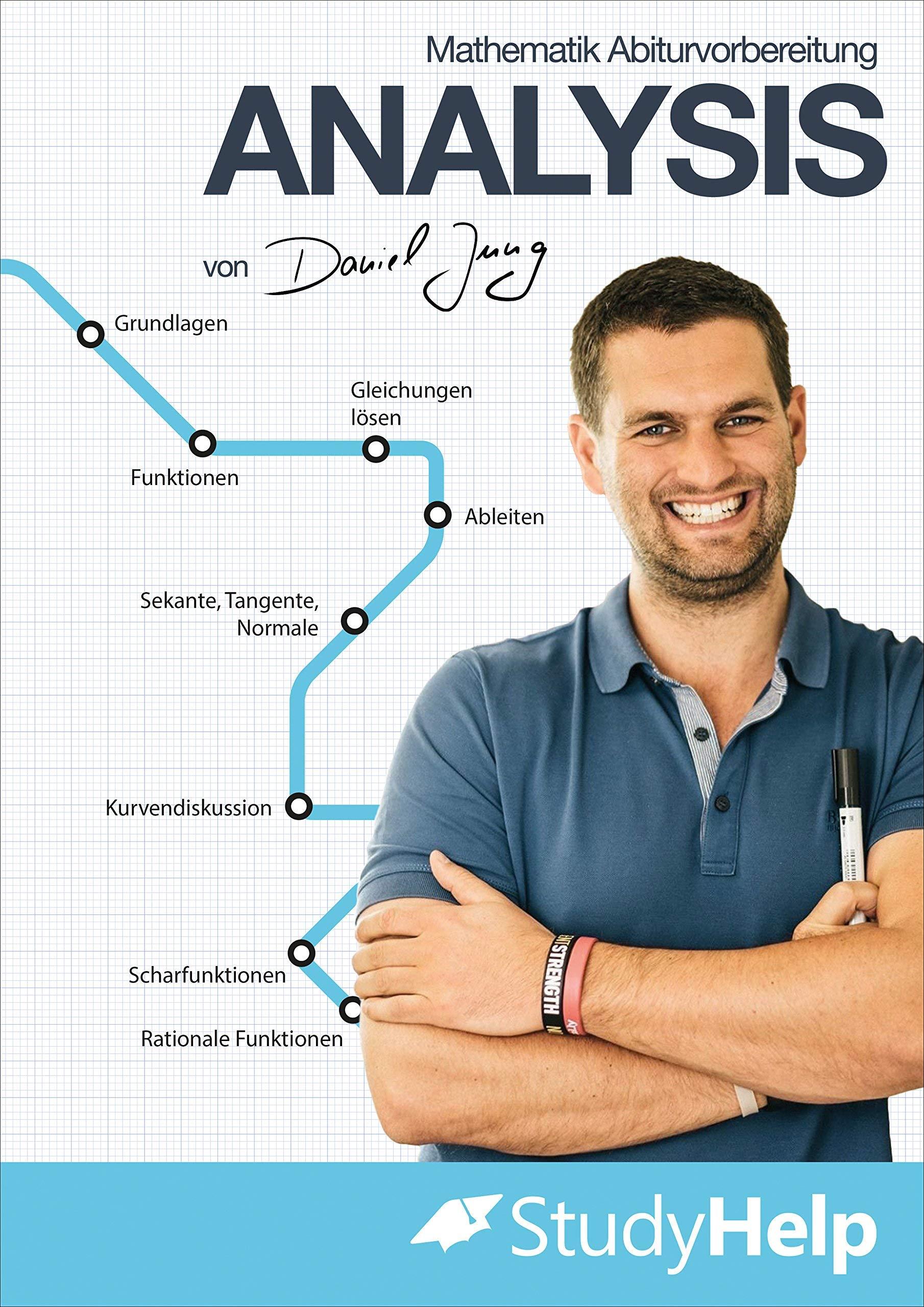 Mathematik Abiturvorbereitung Analysis   StudyHelp & Daniel Jung ...