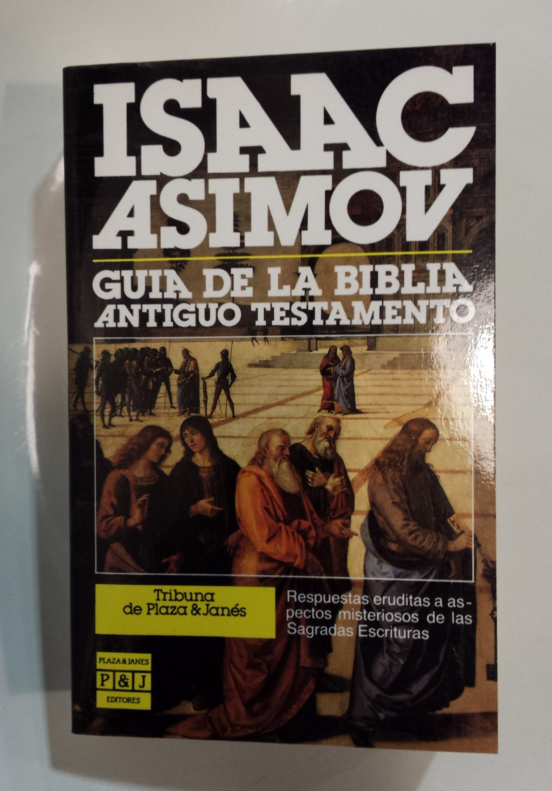 Guia de la biblia. antiguo testamento: Amazon.es: Asimov, Isaac ...