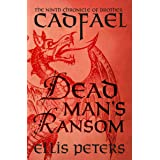 Dead Man's Ransom (The Chronicles of Brother Cadfael Book 9)