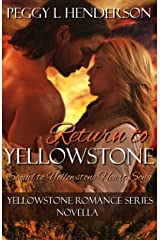 Return To Yellowstone: Yellowstone Romance Series Novella Sequel to Yellowstone Heart Song Kindle Edition