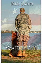 Wait for Me (With Me Book #1) Kindle Edition