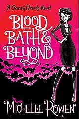 Blood Bath & Beyond (The Sarah Dearly Series Book 1) Kindle Edition