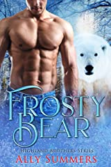 Frosty Bear: Highland Brothers Kindle Edition