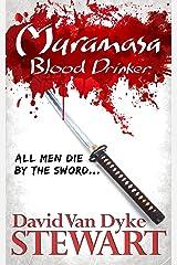 Muramasa: Blood Drinker: A Supernatural Mystery of Feudal Japan Kindle Edition