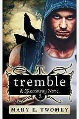 Tremble: A Reverse Harem Adventure (Terraway Book 2)