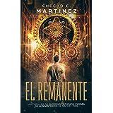 El Remanente: Un thriller de suspense, aventuras y ciencia ficción (Los Misterios de Sacret Fire nº 1) (Spanish Edition)