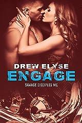 Engage (Savage Disciples MC Book 3)