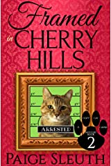 Framed in Cherry Hills (Cozy Cat Caper Mystery Book 2) Kindle Edition
