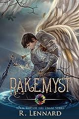 Rakemyst: A YA Epic Fantasy Novel (The Lissae Series Book 2) Kindle Edition