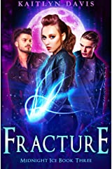 Fracture (Midnight Ice Book 3) Kindle Edition