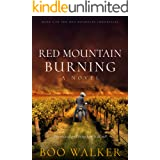Red Mountain Burning: A Novel (Red Mountain Chronicles Book 3)