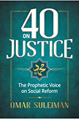 40 on Justice: The Prophetic Voice on Social Reform Kindle Edition