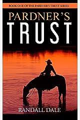 Pardner's Trust: Cowboy Up Kindle Edition