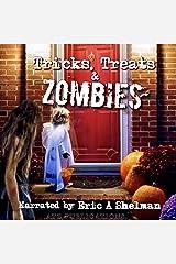 Tricks Treats & Zombies: Halloween Tales of the Living Dead Audible Audiobook