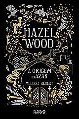 Hazel Wood. A Origem do Azar (Em Portugues do Brasil) Paperback