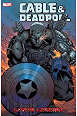 Cable & Deadpool Vol. 5: Living Legends Kindle Edition