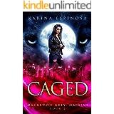 CAGED (Mackenzie Grey Book 2)