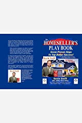 The Homeseller's Playbook: Seven Proven Steps To Top Dollar Success Kindle Edition