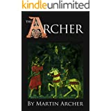 The Archers: A great saga of medieval England (The Company of Archers saga Book 1)