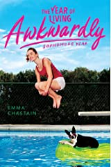 The Year of Living Awkwardly: Sophomore Year (Chloe Snow) Paperback