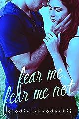 Fear Me, Fear Me Not (Gavert City Book 1)