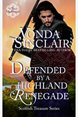 Defended by a Highland Renegade: A Scottish Historical Romance (Scottish Treasure Book 2) Kindle Edition