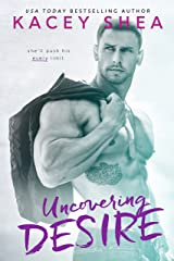 Uncovering Desire (An Uncovering Love Novel) Kindle Edition