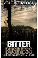 Bitter Business (A Hudson and Connolly Novel Book 3) Kindle Edition