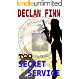 Too Secret Service: Part Two (Williams and Miller)