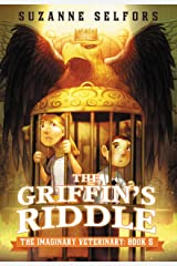 The Griffin's Riddle (The Imaginary Veterinary Book 5) Kindle Edition